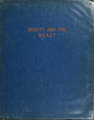 beauty and the beast picture book; containing beauty and the beast, the frog prince, the hind in the