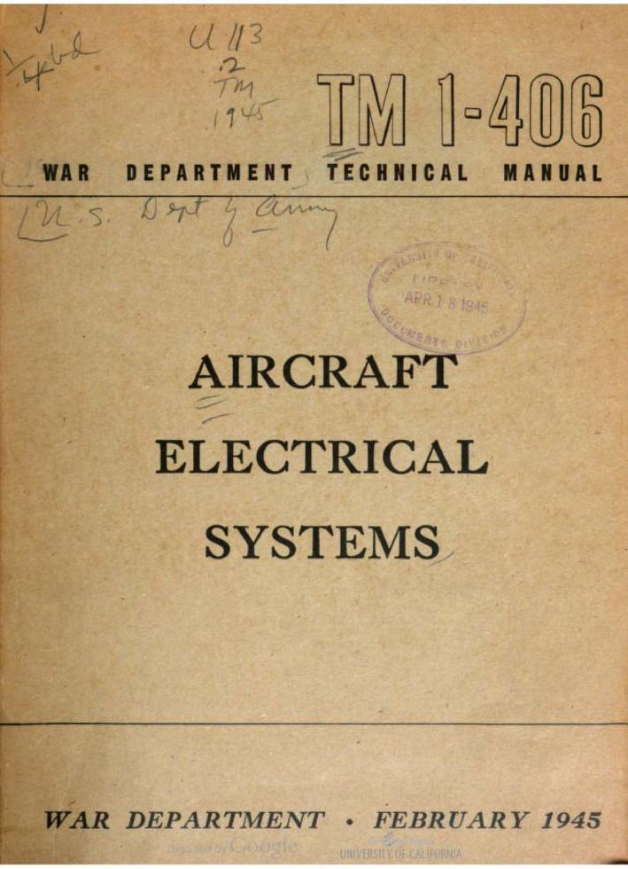 United States. War Department - TM 1-406 Aircraft Electrical Systems