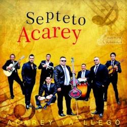 Septeto Acarey - Tu Eres Mi Sueño