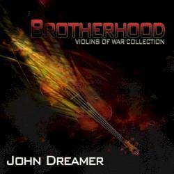 John Dreamer - Brotherhood