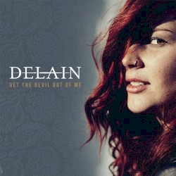 Get the Devil Out of Me by Delain