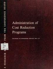 Cover of: Administration of cost reduction programs | National Industrial Conference Board. Division of Business Practices.