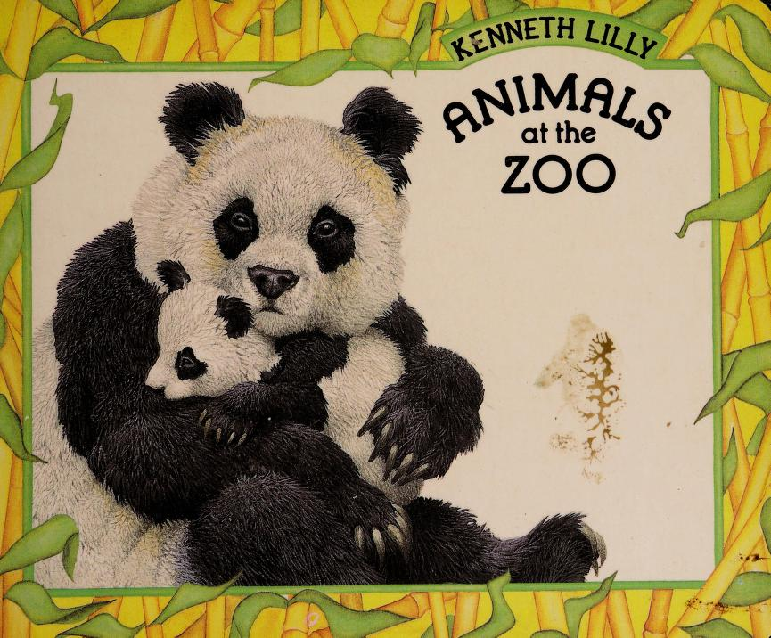 Animals at the zoo by Kenneth Lilly