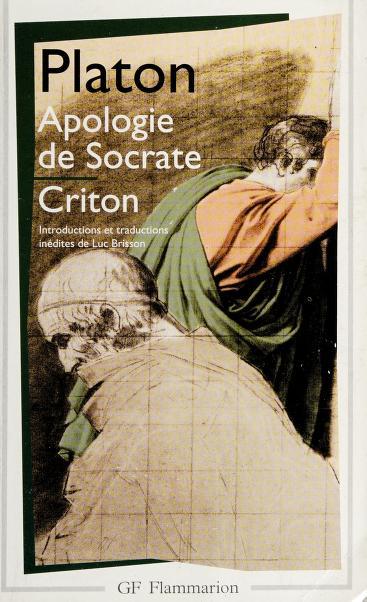 Apologie de Socrate. Criton by Plato