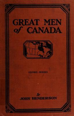 Cover of: Great men of Canada   Henderson, John