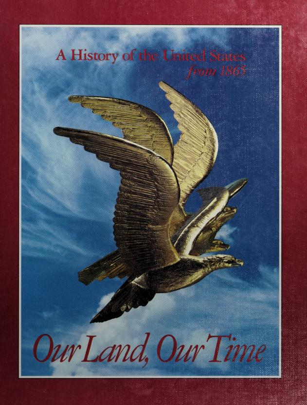 Our land, our time by Joseph Robert Conlin