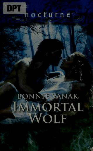 Cover of: Immortal wolf | Bonnie Vanak