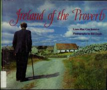 Cover of: Ireland of the proverb | Liam Mac Con Iomaire
