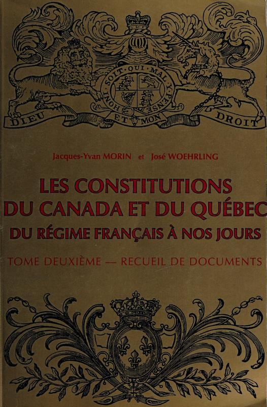 Les constitutions du Canada et du Québec by Jacques-Yvan Morin