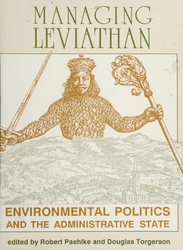 Managing Leviathan by edited by Robert Paehlke and Douglas Torgerson.
