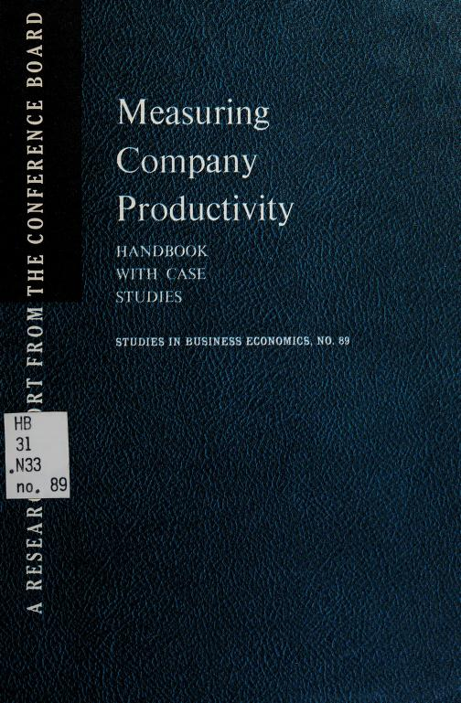 Measuring company productivity by John W. Kendrick