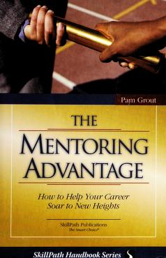 Cover of: Mentoring Advantage | Pam Grout