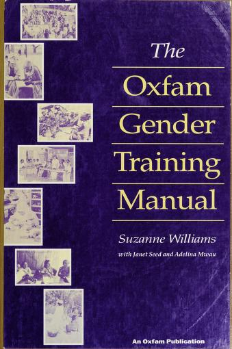 Cover of: The Oxfam gender training manual | Suzanne Williams