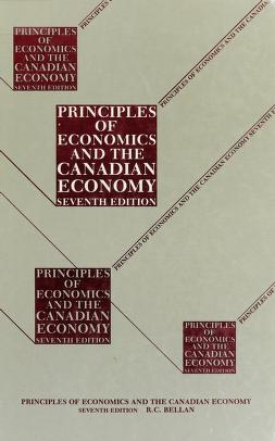 Cover of: Principles of economics and the Canadian economy   R. C. Bellan