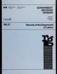 Cover of: Records of the Department of Labour | National Archives of Canada. Government Archives Division.
