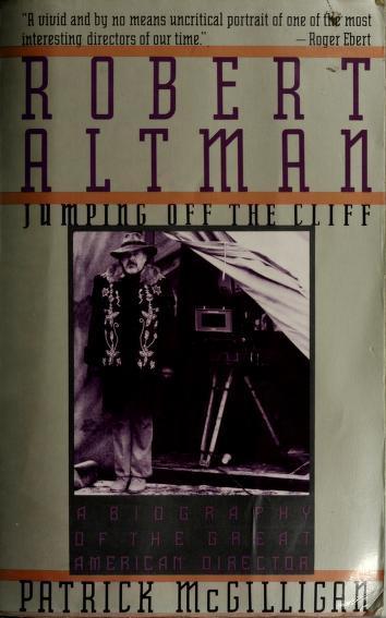 Robert Altman by Patrick McGilligan
