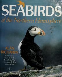 Cover of: Seabirds of the Northern hemisphere   Alan J. Richards