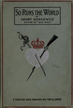Cover of: So runs the world | Henryk Sienkiewicz