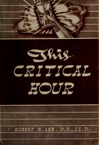 Cover of: This critical hour | Robert Greene Lee