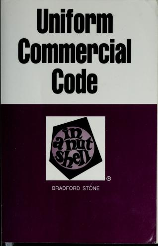 Cover of: Uniform commercial code in a nutshell | Bradford Stone