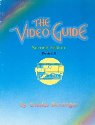 The video guide by Bensinger, Charles.